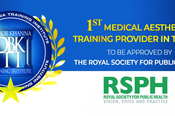 Dr Bob Khanna Training Institute becomes the UK's 1st Medical Aesthetics Training Provider to be approved by the Royal Society for Public Health!